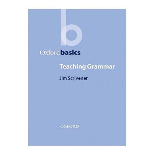 Książki do nauki języka, Oxford Basics Teaching Grammar (opr. miękka)