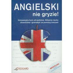 Angielski nie gryzie (+ audio CD) (opr. broszurowa)