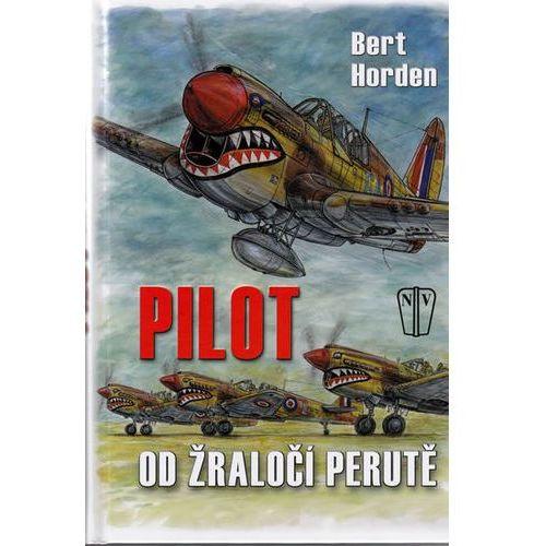Pozostałe książki, Pilot od Žraločí perutě Bert Horden