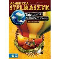 Książki dla dzieci, Tajemnica gwiezdnego jeziora. Terra Incognita (opr. broszurowa)