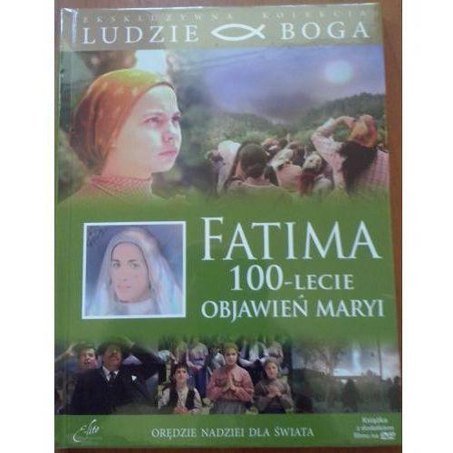 Filmy religijne i teologiczne, FATIMA - 100 LECIE OBJAWIEŃ MARYI+ Film DVD