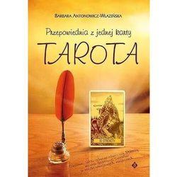 Przepowiednia z jednej karty tarota (opr. miękka)