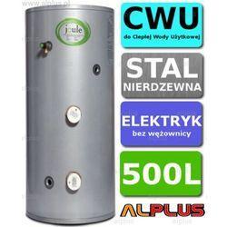Bojler elektryczny 500L JOULE CYCLONE DIRECT nierdzewka grzałka 2x3kW podgrzewacz CWU bez wężownicy Wysyłka gratis!