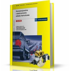 Konwencjonalne i elektroniczne układy hamulcowe - 35% rabatu na drugą książkę! (opr. kartonowa)