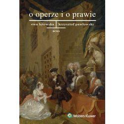 O operze i o prawie - wyślemy dzisiaj, tylko u nas taki wybór !!! (opr. miękka)