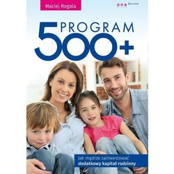 Program 500+. Jak mądrze zainwestować... (opr. broszurowa)