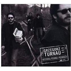 Historia pewnej podróży [Reedycja] [Digipack] - Grzegorz Turnau