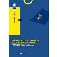 E-booki, Varianti dell'espressionismo nella narrativa italiana postmoderna 1980-2000