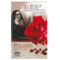 Książki religijne, Dla Boga nie ma nic niemożliwego (opr. twarda)
