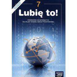 Informatyka Lubię to SP kl.7 podręcznik / podręcznik dotacyjny - Grażyna Koba (opr. miękka)