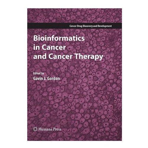 Książki medyczne, Bioinformatics in Cancer and Cancer Therapy (opr. twarda)