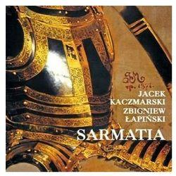 Sarmatia [Reedycja] - Jacek Kaczmarski, Zbigniew Łapiński