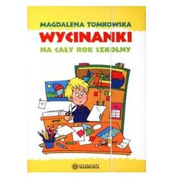 Wycinanki na cały rok szkolny Tomkowska Magdalena