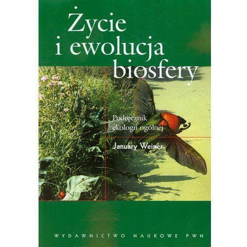 Biologia, Życie i ewolucja biosfery (opr. miękka)