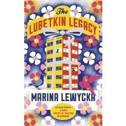 The Lubetkin Legacy [Lewycka Marina]