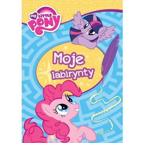 Książki dla dzieci, My Little Pony. Moje labirynty. - Wysyłka od 3,99 (opr. miękka)