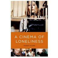 Książki o filmie i teatrze, A Cinema Of Loneliness