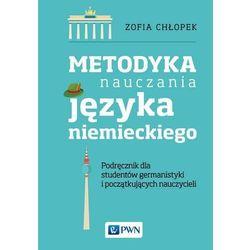 Metodyka nauczania języka niemieckiego - Zofia Chłopek - ebook