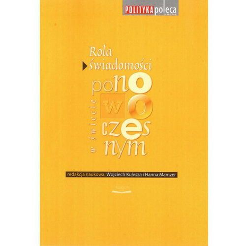 Filozofia, Rola świadomości w świecie ponowoczesnym (opr. broszurowa)