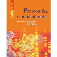 E-booki, Proteomika i metabolomika - Jerzy Silberring, Agnieszka Kraj, Anna Drabik (PDF)