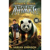 Książki dla dzieci, SPIRIT ANIMALS: Upadek Bestii Powrót tom 3 (opr. twarda)