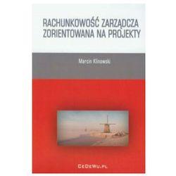 Rachunkowość zarządcza zorientowana na projekty (opr. miękka)