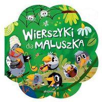 Książki dla dzieci, Wierszyki dla maluszka - Aksjomat (opr. twarda)