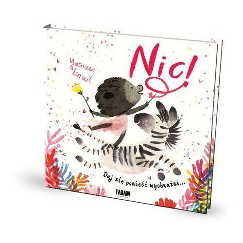 Książki dla dzieci, Nic! (opr. twarda)