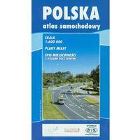 Mapy i atlasy turystyczne, Polska atlas samochodowy 1:600 000 (opr. miękka)