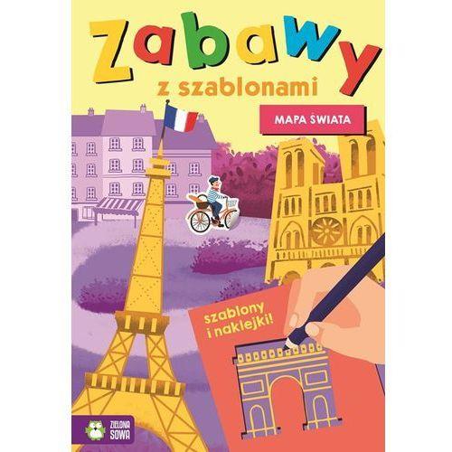 Książki dla dzieci, Zabawy z szablonami Mapa świata - Praca zbiorowa (opr. miękka)