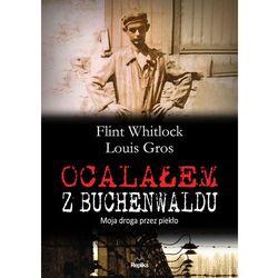 Ocalałem z Buchenwaldu. Moja droga przez piekło (opr. twarda)
