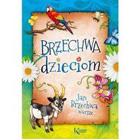Książki dla dzieci, Brzechwa Dzieciom. Wiersze (opr. miękka)