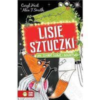 Książki dla dzieci, Lisie Sztuczki. Jak Zdobyć Sławę I Bogactwo (opr. broszurowa)