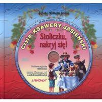 Książki dla dzieci, Stoliczku Nakryj Się Słuchowisko + Cd (opr. twarda)