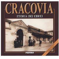 Historia, Cracovia. Storia dei ebri. Kraków. Historia Żydów (wersja włoska) (opr. twarda)