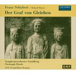 Schubert/Dunser - Der Graf Von Gleichen