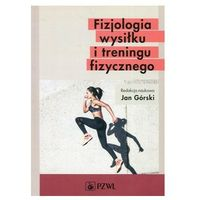 Książki medyczne, Fizjologia wysiłku i treningu fizycznego 2019 (opr. miękka)