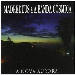 Madredeus & A Banda Cosmica - A Nova Aurora