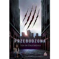 Literatura młodzieżowa, Przebudzona - Iga Wiśniewska (opr. miękka)