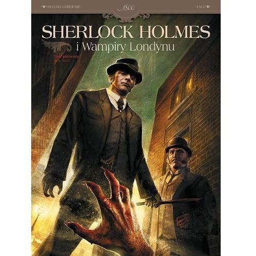 Komiksy, Sherlock Holmes i Wampiry Londynu. Tom 1 Zew krwi - Sylvain Cordurie (opr. miękka)