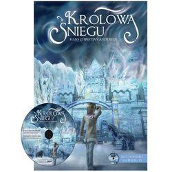 Królowa Śniegu + CD - Wysyłka od 3,99 - porównuj ceny z wysyłką (opr. twarda)