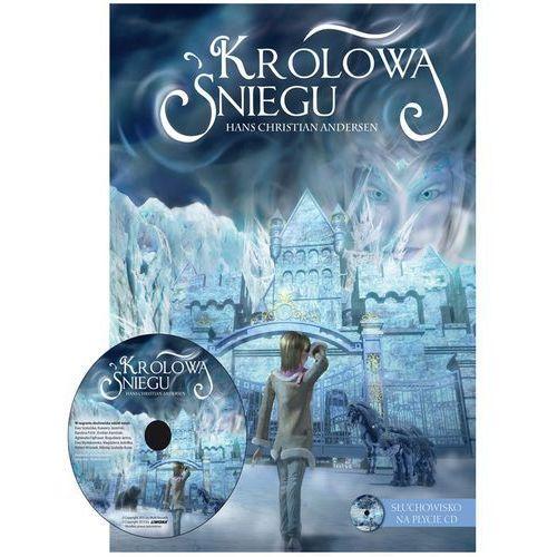 Książki dla dzieci, Królowa Śniegu + CD - Wysyłka od 3,99 - porównuj ceny z wysyłką (opr. twarda)