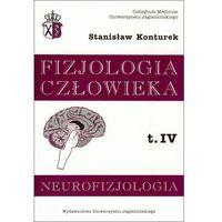 Książki medyczne, Neurofizjologia fizjologia człowieka t.4 (opr. broszurowa)
