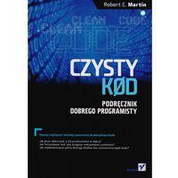 Informatyka, Czysty kod. Podręcznik dobrego programisty (opr. miękka)