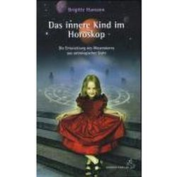 Das innere Kind im Horoskop Hamann, Brigitte
