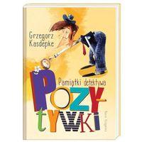 Książki dla dzieci, Pamiątki detektywa Pozytywki - Kasdepke Grzegorz (opr. twarda)