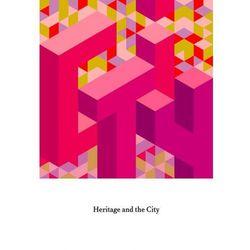 Heritage and the City - Robert Kusek, Jacek Purchla (opr. miękka)