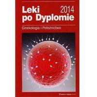 Książki medyczne, Leki po dyplomie Ginekologia i Położnictwo (opr. miękka)