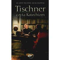 Reportaże, Tischner czyta Katechizm. Rozmowy o Katechizmie (opr. twarda)
