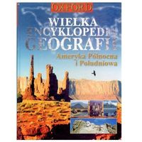 Słowniki, encyklopedie, Wielka encyklopedia geografii. Ameryka Północna i Południowa (opr. twarda)